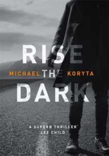 Rise the Dark, Hardback Book