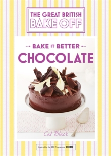 Great British Bake off - Bake it Better : Chocolate No. 6, Hardback Book