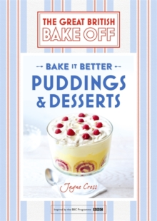 Great British Bake off - Bake it Better : Puddings & Desserts No. 5, Hardback Book
