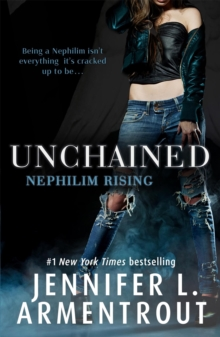 Unchained (Nephilim Rising), Paperback Book