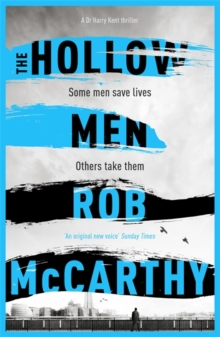 The Hollow Men : Dr Harry Kent Book 1, Paperback / softback Book