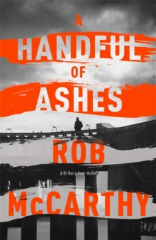 A Handful of Ashes, Hardback Book