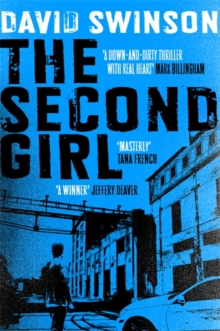 The Second Girl : A gripping crime thriller by an ex-cop, Paperback / softback Book