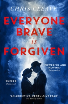 Everyone Brave Is Forgiven, Paperback / softback Book