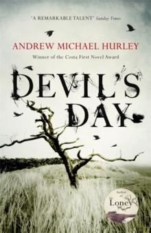 Devil's Day : From the Costa winning and bestselling author of The Loney, Hardback Book