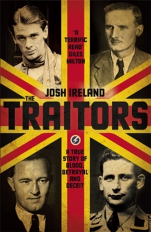 The Traitors : A True Story of Blood, Betrayal and Deceit, Hardback Book