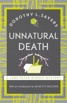Unnatural Death : Lord Peter Wimsey Book 3, Paperback / softback Book