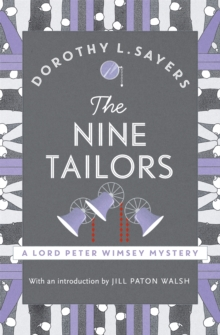 The Nine Tailors : Lord Peter Wimsey Book 11, Paperback / softback Book