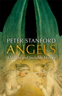 Angels : A History, Hardback Book