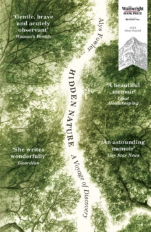 Hidden Nature : Wainwright Prize 2018 Shortlisted, Paperback / softback Book