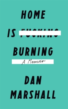 Home is Burning, Hardback Book