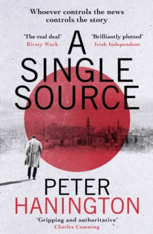 A Single Source : a gripping political thriller from the author of A Dying Breed, Paperback / softback Book