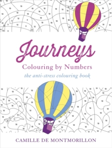 Journeys : Colouring by Numbers, Paperback / softback Book