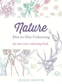 Nature : Dot to Dot Colouring, Paperback Book