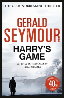 Harry's Game : The 40th Anniversary Edition, Paperback / softback Book