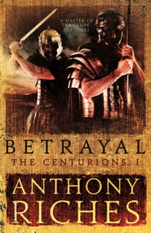 Betrayal: The Centurions I, Paperback Book