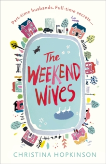 The Weekend Wives, Paperback Book