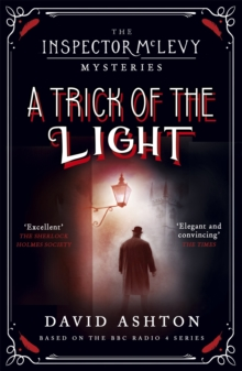 A Trick of the Light : An Inspector McLevy Mystery 3, Paperback Book