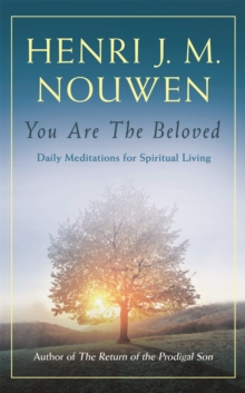 You are the Beloved : Daily Meditations for Spiritual Living, Paperback / softback Book