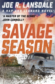 Savage Season : Hap and Leonard Book One, Paperback Book