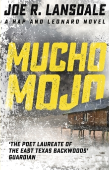 Mucho Mojo : Hap and Leonard Book 2, Paperback / softback Book