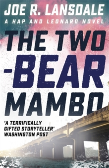The Two-Bear Mambo : Hap and Leonard Book 3, Paperback Book