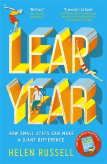 Leap Year : How small steps can make a giant difference, Paperback / softback Book