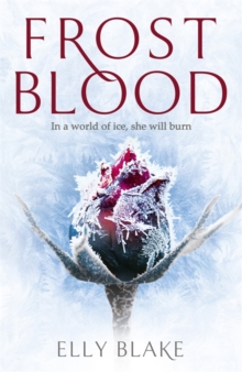 Frostblood: the epic New York Times bestseller : The Frostblood Saga Book One, Paperback Book