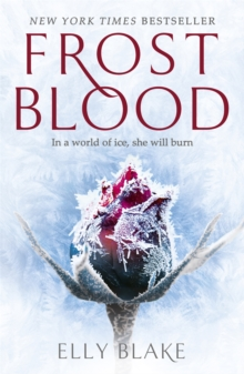Frostblood : The Frostblood Saga Book One, Paperback Book