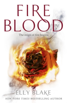 Fireblood : The Frostblood Saga Book Two, Paperback / softback Book