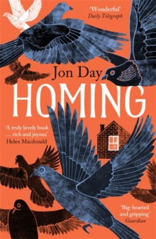 Homing : On Pigeons, Dwellings and Why We Return, Paperback / softback Book