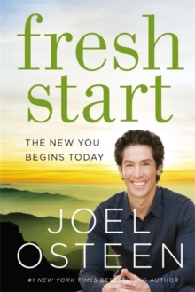 Fresh Start : The New You Begins Today, Paperback / softback Book