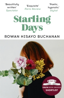 Starling Days : Shortlisted for the 2019 Costa Novel Award, Paperback / softback Book