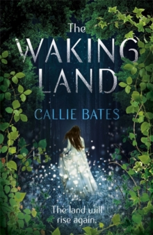 The Waking Land, Hardback Book