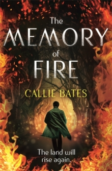The Memory of Fire : The Waking Land Book II, Paperback / softback Book