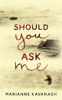 Should You Ask Me, Hardback Book