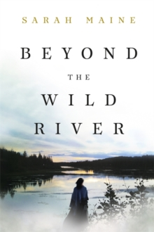 Beyond the Wild River, Paperback Book