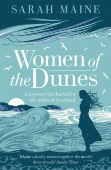 Women of the Dunes : Waterstones Scottish Book of the Month, Paperback / softback Book