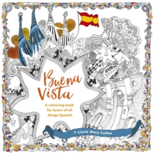 Buena Vista : A Colouring Book for Lovers of all Things Spanish, Paperback / softback Book