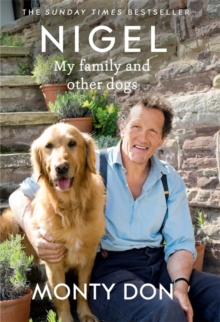 Nigel : My Family and Other Dogs, Hardback Book