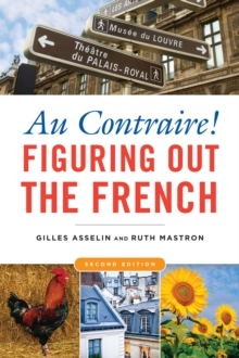 Au Contraire! : Figuring Out the French, EPUB eBook