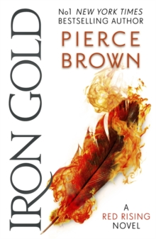 Iron Gold : The explosive new novel in the Red Rising series: Red Rising Series 4, EPUB eBook
