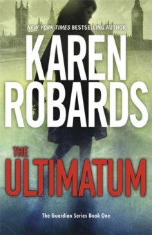 The Ultimatum : The Guardian Series Book 1, Paperback / softback Book