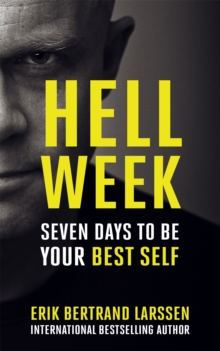 Hell Week : Seven days to be your best self, Paperback / softback Book