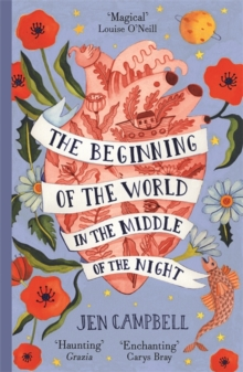 The Beginning of the World in the Middle of the Night : an enchanting collection of modern fairy tales, Paperback / softback Book