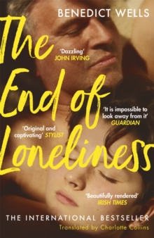The End of Loneliness : The Dazzling International Bestseller, Paperback / softback Book