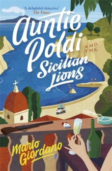 Auntie Poldi and the Sicilian Lions : Auntie Poldi 1, Paperback / softback Book