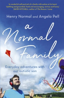 A Normal Family : Everyday adventures with our autistic son, Paperback / softback Book