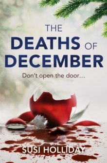 The Deaths of December : A cracking Christmas crime thriller, Paperback / softback Book
