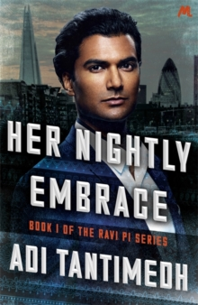 Her Nightly Embrace : Book 1 of the Ravi PI Series, Paperback / softback Book